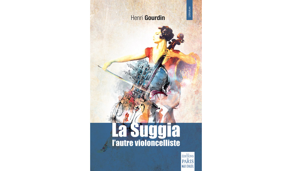 La suggia, l'autre violoncelliste d'Henri Gourdin