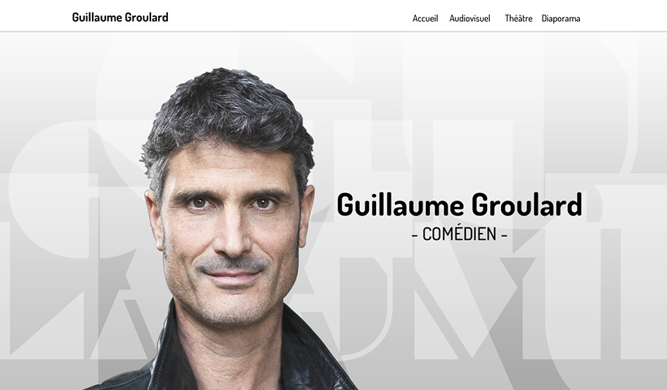 Guillaume Groulard site du comédien